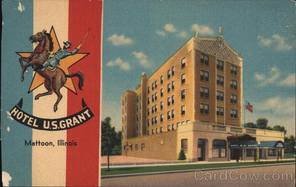 Hotel U S Grant Mattoon Illinois