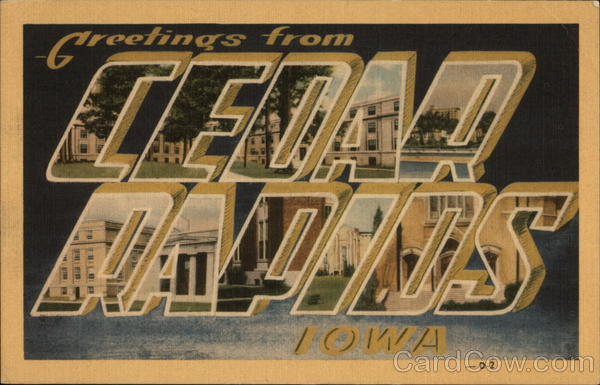 Greetings from Cedar Rapids, Iowa Large Letter