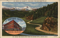 The Oxford Hotel - Mt. Evans (Alt. 14,260 ft.) and Range from Bear Creek Valley