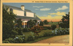Summer House of Gertrude Lawrence, Cape Cod