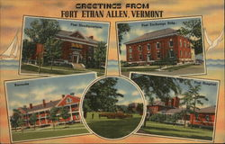 Greetings from Fort Ethan Allen, Vermont
