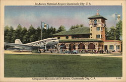 La Aurora National Airport, Guatemala City, C. A.
