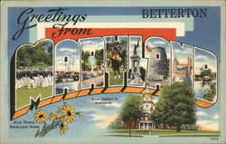 Greetings from Betterton, Maryland