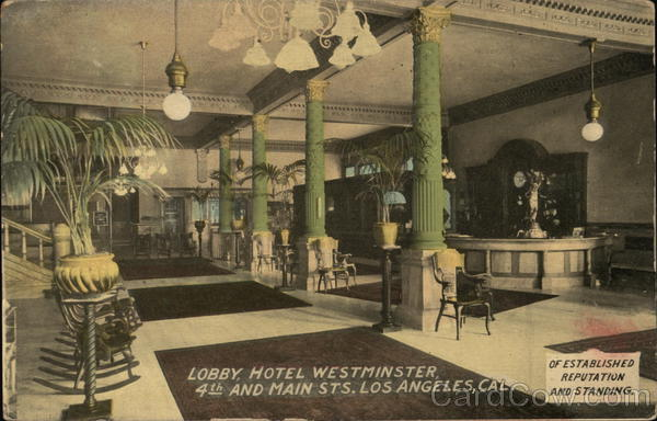 Lobby, Hotel Westminster, 4th and Main Streets Los Angeles California