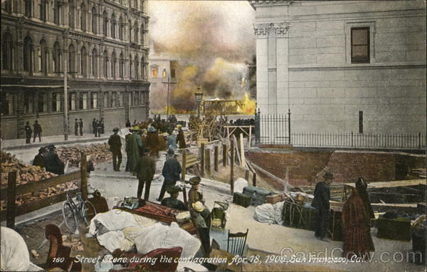 Street Scene During the Conflagration April 18, 1906, San Francisco California