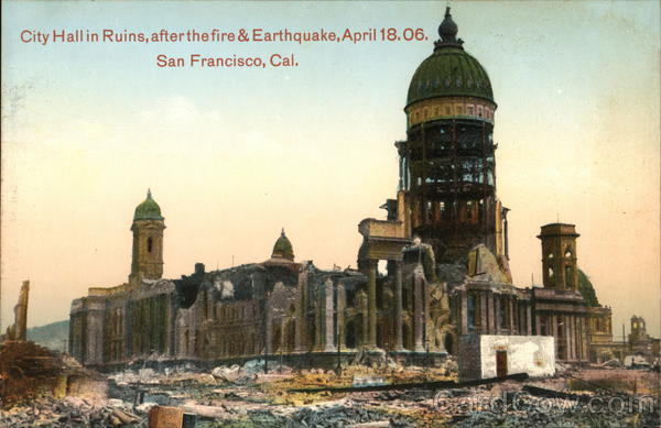City Hall in Ruins After the Fire and Earthquake, April 18, 1906 San Francisco California