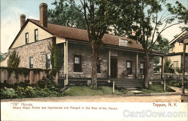 76 House Where Major Andre was Imprisoned and Hanged in Rear Tappan New York