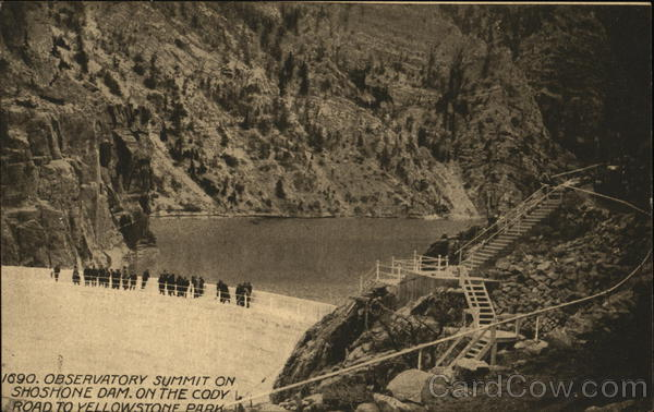 1690. Observatory summit on Shoshone Dam, on the Cody Road to Yellowstone Park