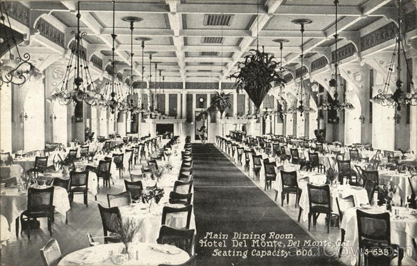 Hotel Del Monte - Main Dining Room California