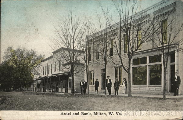 Hotel and Bank Milton West Virginia