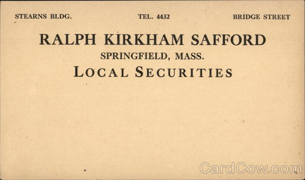Ralph Kirkham Stafford Local Securities Springfield Massachusetts