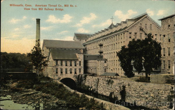 American Thread Co. Mill No. 1 Willimantic Connecticut