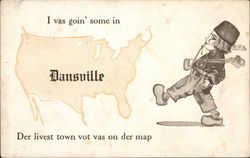 I Vas Goin' Some I Dansville Der Livest Town Vot Vas On Der Map Postcard
