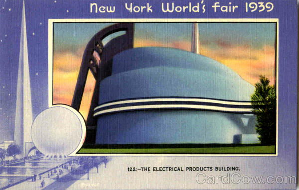 The Electrical Products Building 1939 NY World's Fair