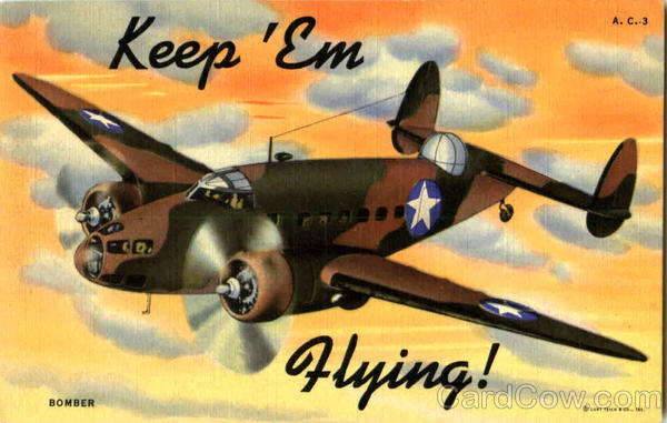 Bomber - Keep 'em Flying! Air Force