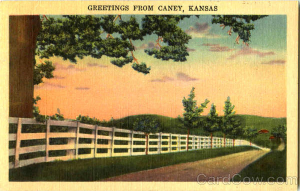 Greetings From Caney Kansas