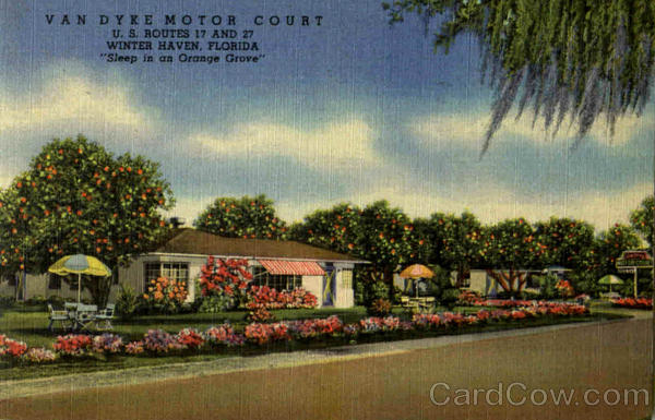 Van Dyke Motor Court, U. S. Routes 17 and 27 Winter Haven Florida