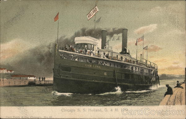 S.S. Holland, G.& M. Line, Chihcago Steamers