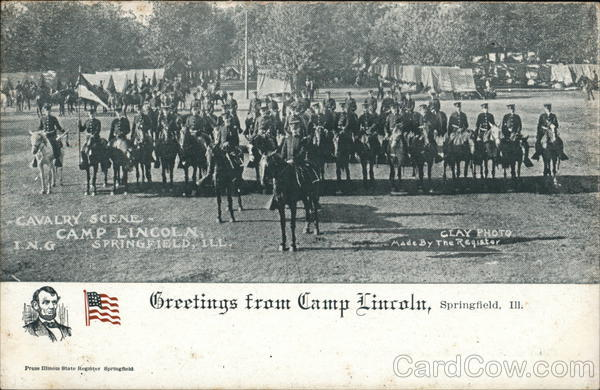Greetings from Camp Lincoln Springfield Illinois Army