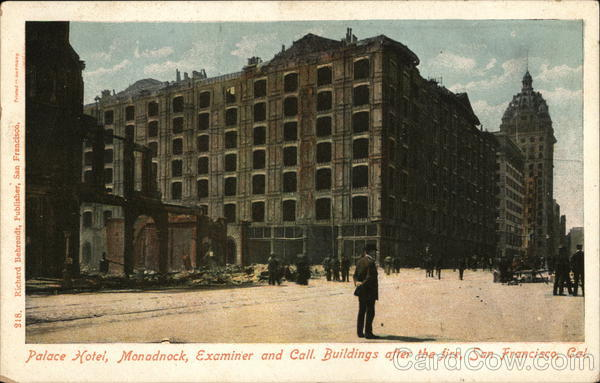 Palace Hotel, Monadock, Examiner and Call Buildings After The Fire San Francisco California