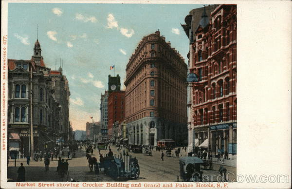 Market Street Showing Crocker Building and Grand and Palace Hotels San Francisco California