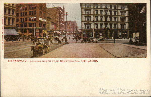 Broadway, Looking North from Court House St. Louis Missouri