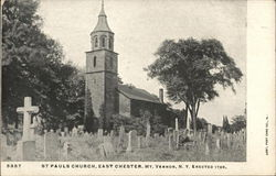 St. Paul's Church, East Chester, Erected 1765
