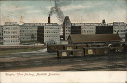 Douglas Shoe Factory, Montello
