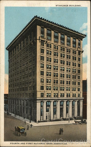 Stahlman Building, Fourth and First National Bank Nashville Tennessee