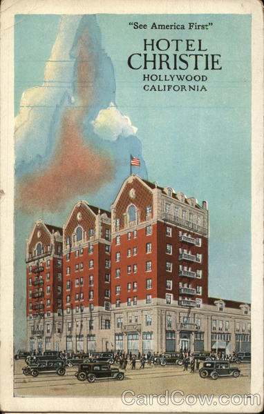 'See America First' - Hotel Christie Hollywood California