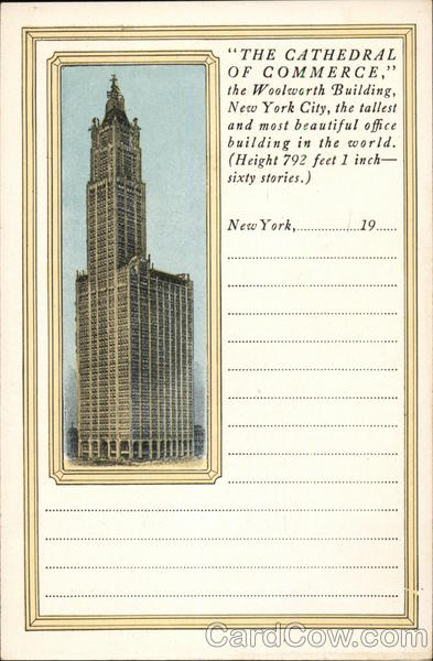 'The Cathedral of Commerce' - The Woolworth Building New York