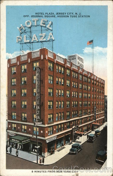 Hotel Plaza - Opposite Journal Square, Hudson Tube Station Jersey City New Jersey