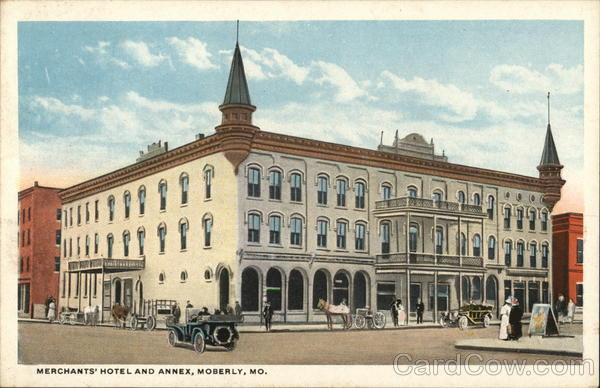 Merchants Hotel And Annex Moberly Missouri