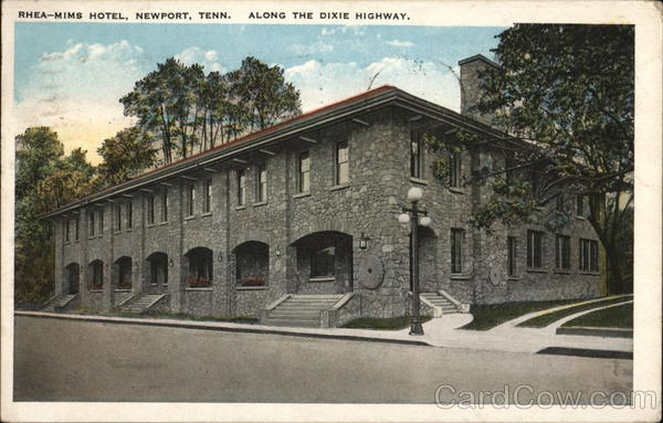 Rhea-Mims Hotel - Along the Dixie Highway Newport Tennessee