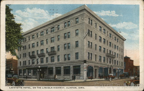 Lafayette Hotel, on the Lincoln Highway Clinton Iowa
