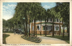 The Home of Judge J.E. Andrews in Indian River Farms