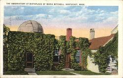 The Observatory at Birthplace of Maria Mitchell