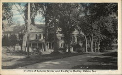 Homes of Senator Miner and Ex-Mayor Dudley