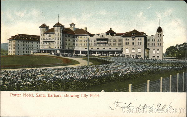 Potter Hotel showing Lily Field Santa Barbara California