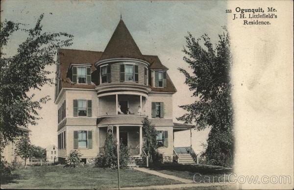 J.H. Littlefield's Residence Ogunquit Maine