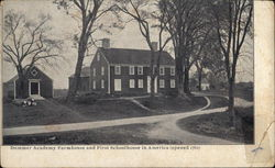 Dummer Academy Farmhouse and First Schoolhouse in America, Opened 1762