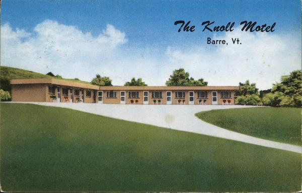 The Knoll Motel Barre Vermont