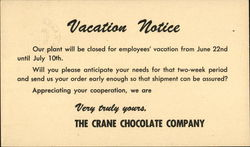 Vacation Notice, The Crane Chocolate Company