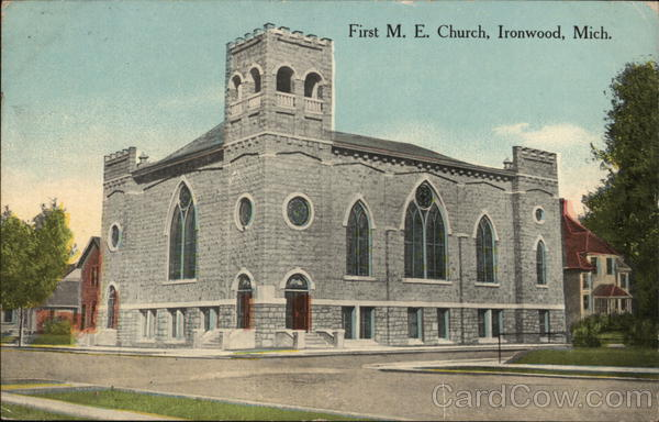 First M.E. Church Ironwood Michigan