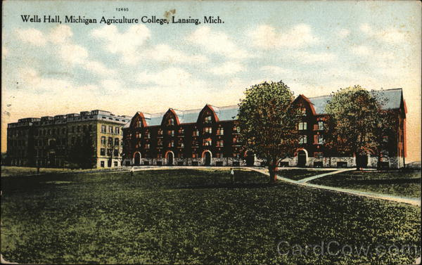 Wells Hall, Michigan Agriculture College Lansing