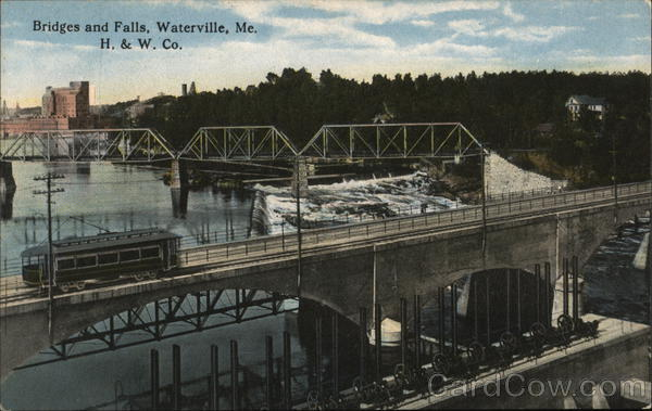 Bridges and Falls, H.&W. Co. Waterville Maine