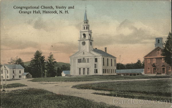 Congregational Church and Soldiers Monument, Vestry and Grange Hall Hancock New Hampshire