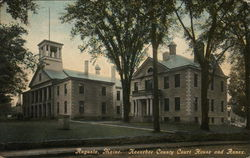 Kennebec County Court House and Annex