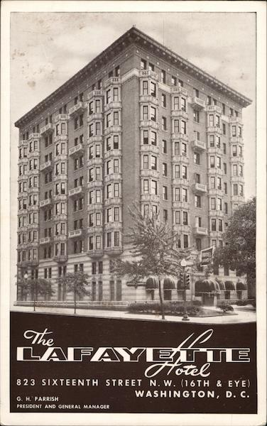 The Lafayette Hotel Washington District of Columbia