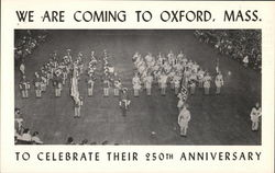 We Are Coming to Oxford, Massachusetts To Celebrate Their 250th Anniversary